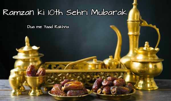 10th Sehri Mubarak