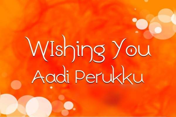 Happy Aadi Perukku Images
