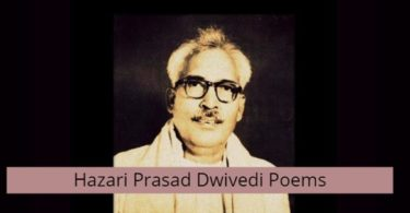 Hazari Prasad Dwivedi Poems in Hindi