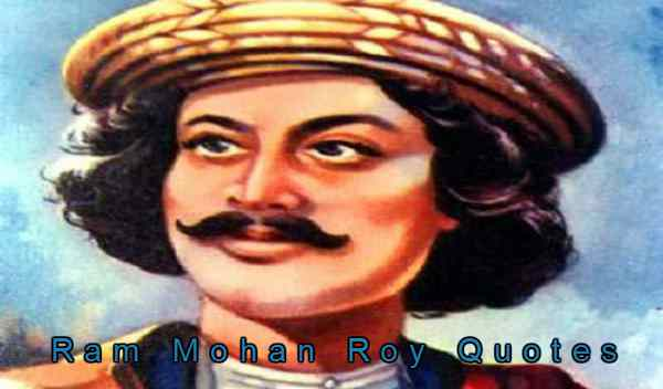 Raja Ram Mohan Roy Famous Quotes in Hindi
