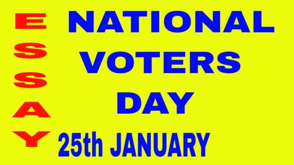 National Voters Day Essay