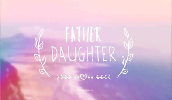 Shayari on father and daughter in hindi