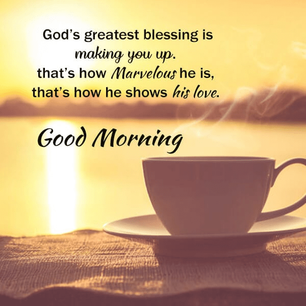 good -morning-gods greates- quotes