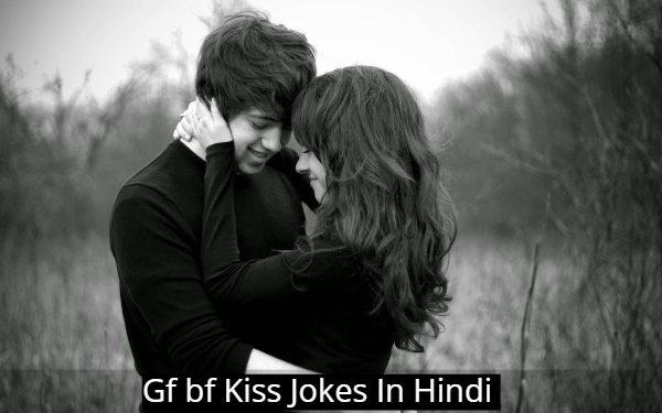 Gf bf Kiss Jokes In Hindi