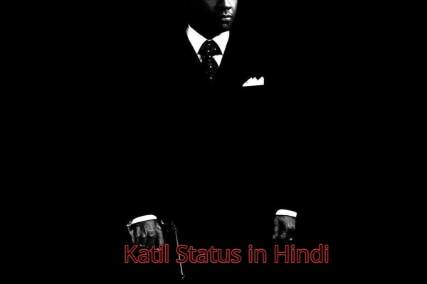 Katil Status in Hindi