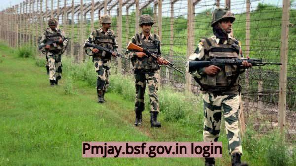 Pmjay.bsf.gov.in login